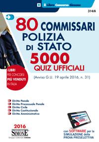 80 Commissari Polizia di Stato, 5000 quiz