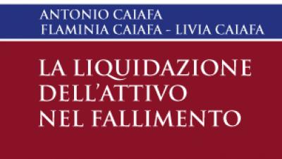 La liquidazione dell'attivo nel fallimento