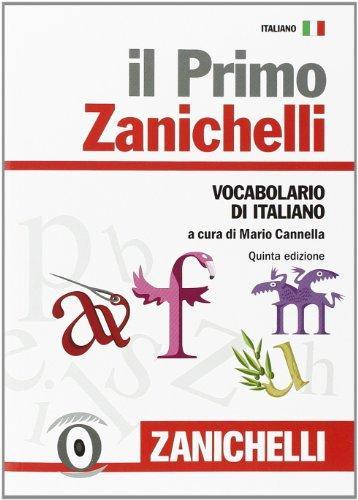 Il Primo Zanichelli Vocabolario di Italiano