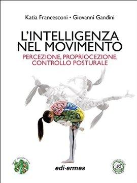 L'Intelligenza nel movimento