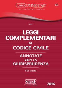 Leggi Complementari al Codice Civile 2016