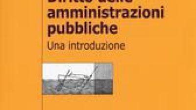 Diritto delle Amministrazioni Pubbliche – Una introduzione
