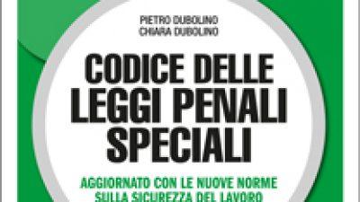 Codice delle leggi Penali Speciali 2016