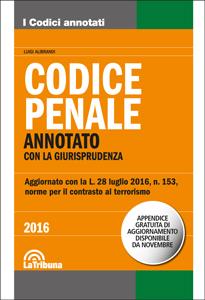 Codice penale annotato con la giurisprudenza 2016