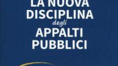 La Nuova Disciplina degli Appalti Pubblici