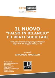 """Il nuovo """"falso in bilancio"""" e i reati societari"""