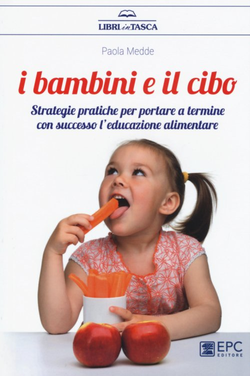 Strategie pratiche per l'educazione alimentare