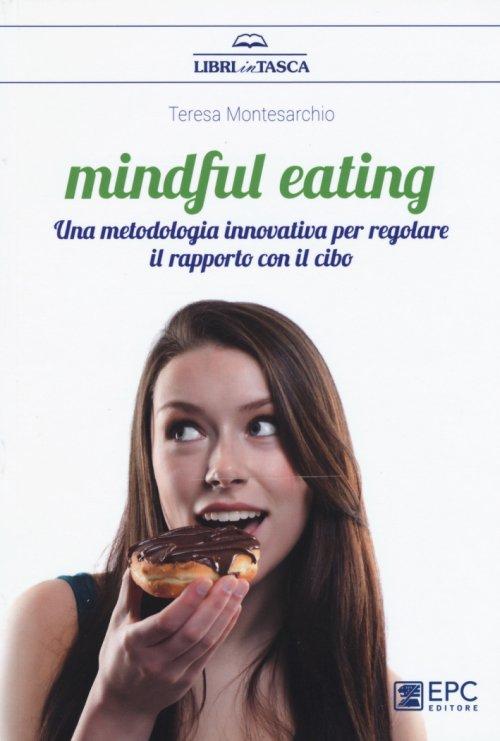 metodo per regolare il rapporto con il cibo