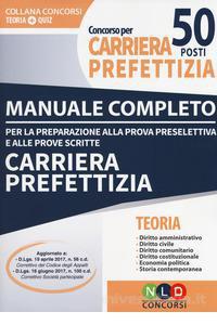 Manuale completo per la prova preselettiva e prove scritte