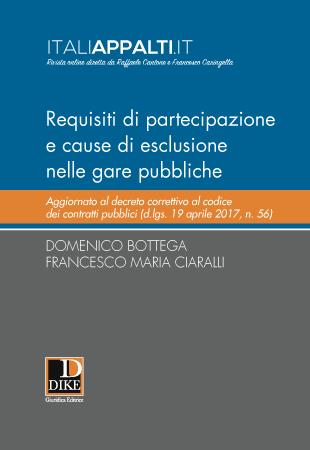 Requisiti di partecipazione e cause di esclusione nelle gare pubbliche