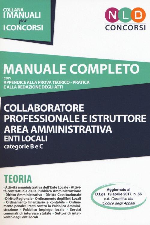 Manuale completo, prova teorico-pratica e redazione degli atti