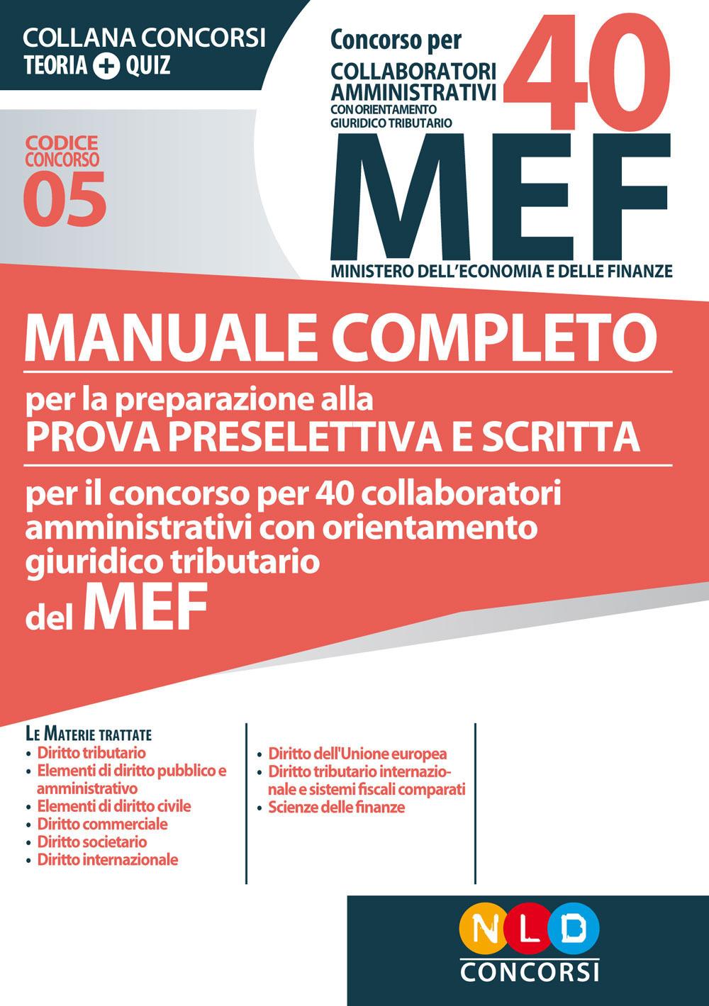Concorso per 40 collaboratori amministrativi Mef