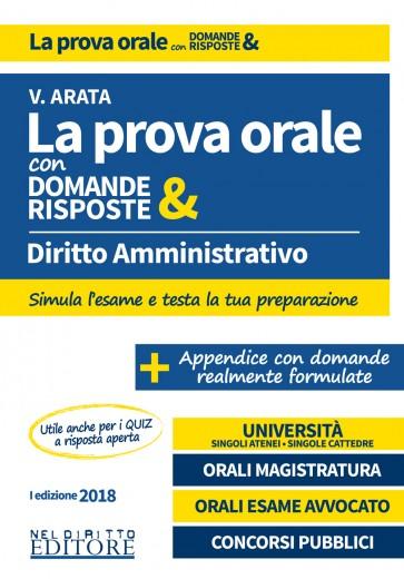 La prova orale con domande & risposte Diritto amministrativo