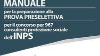 Concorso per 967 INPS Consulenti Protezione Sociale