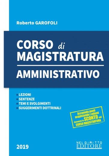 Manuale di diritto amministrativo per la preparazione al concorso di magistratura 2019