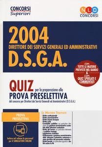 2004 DSGA- quiz per la preparazione alla prova preselettiva