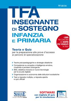 Manuale per la preparazione al concorso TFA Sostegno per la scuola d'infanzia e per la primaria