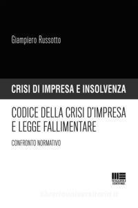 Codice della crisi d'impresa e legge fallimentare - Confronto normativo