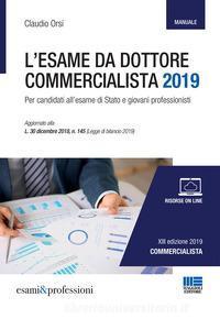 Manuale per la preparazione all'esame da dottore commercialista 2019