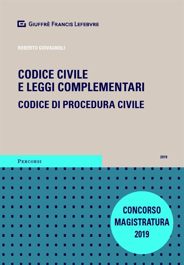 Concorso di Magistratura 2019. Codice civile / Codice di procedura civile