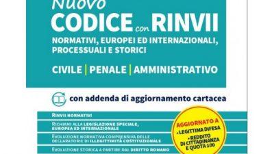 NUOVO CODICE con RINVII normativi, europei ed internazionali, processuali e storici