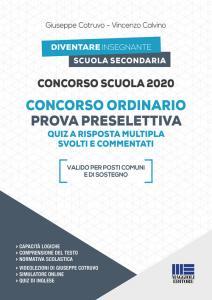 CONCORSO SCUOLA 2020: QUIZ A RISPOSTA MULTIPLA SVOLTI E COMMENTATI