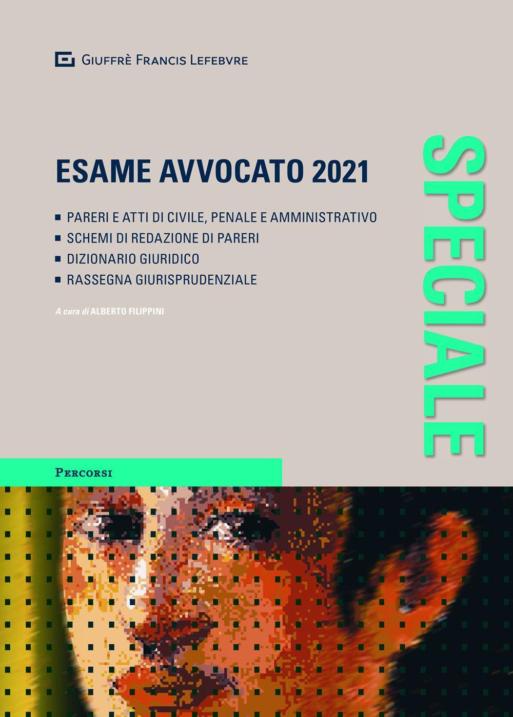 ESAME AVVOCATO 2021 – SPECIALE GIUFFRE'