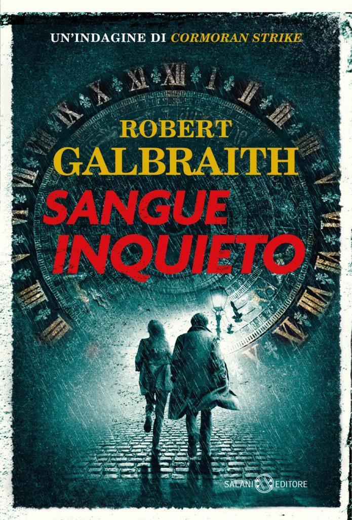 SANGUE INQUIETO DI R. GALBRAITH