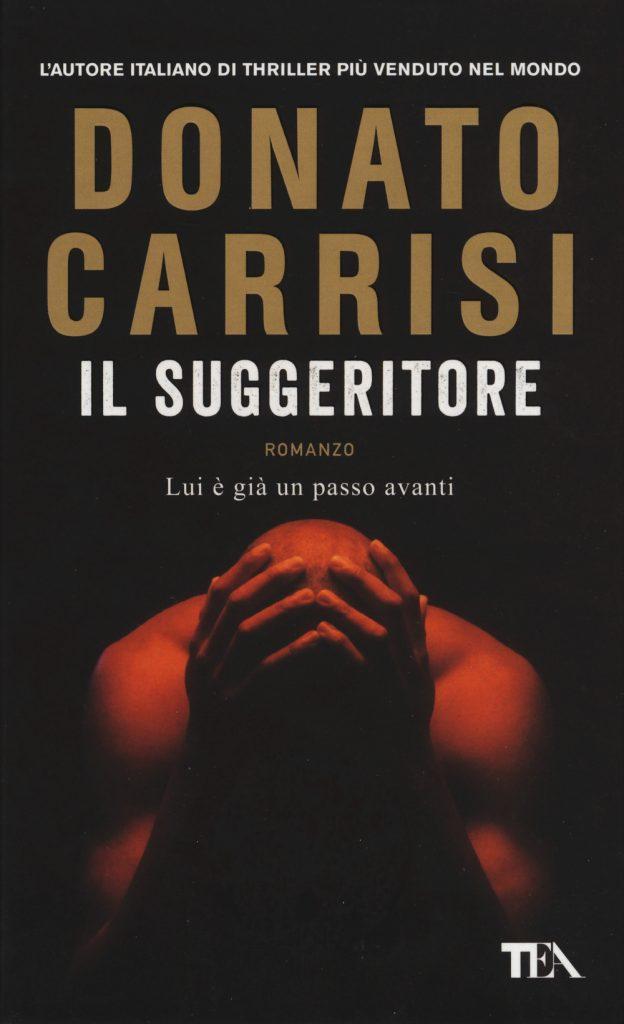 IL SUGGERITORE di Carrisi
