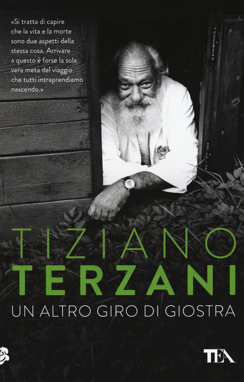 UN ALTRO GIRO DI GIOSTRA di T. Terzani