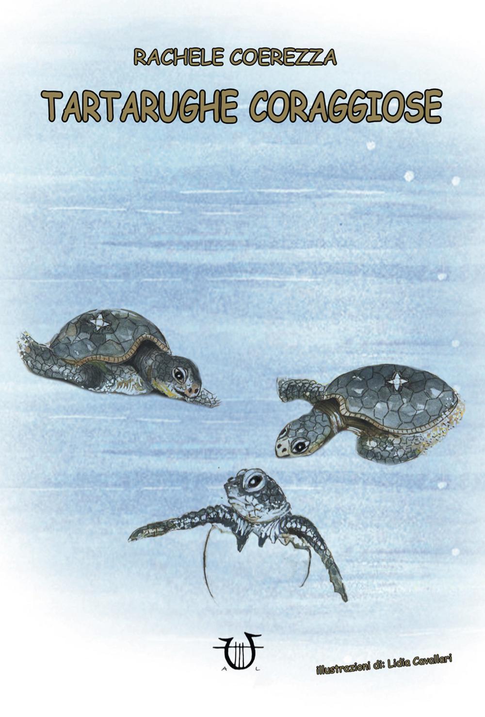 LETTURE PER RAGAZZI E BAMBINI – Tartarughe coraggiose di R. Coerezza