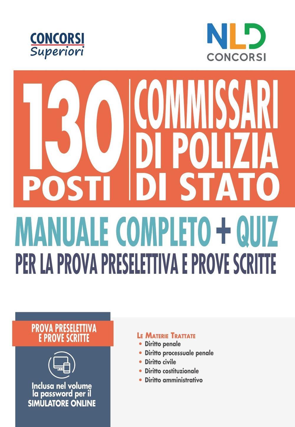 CONCORSO 130 POSTI COMMISSARI DI POLIZIA DI STATO – Manuale completo + Quiz