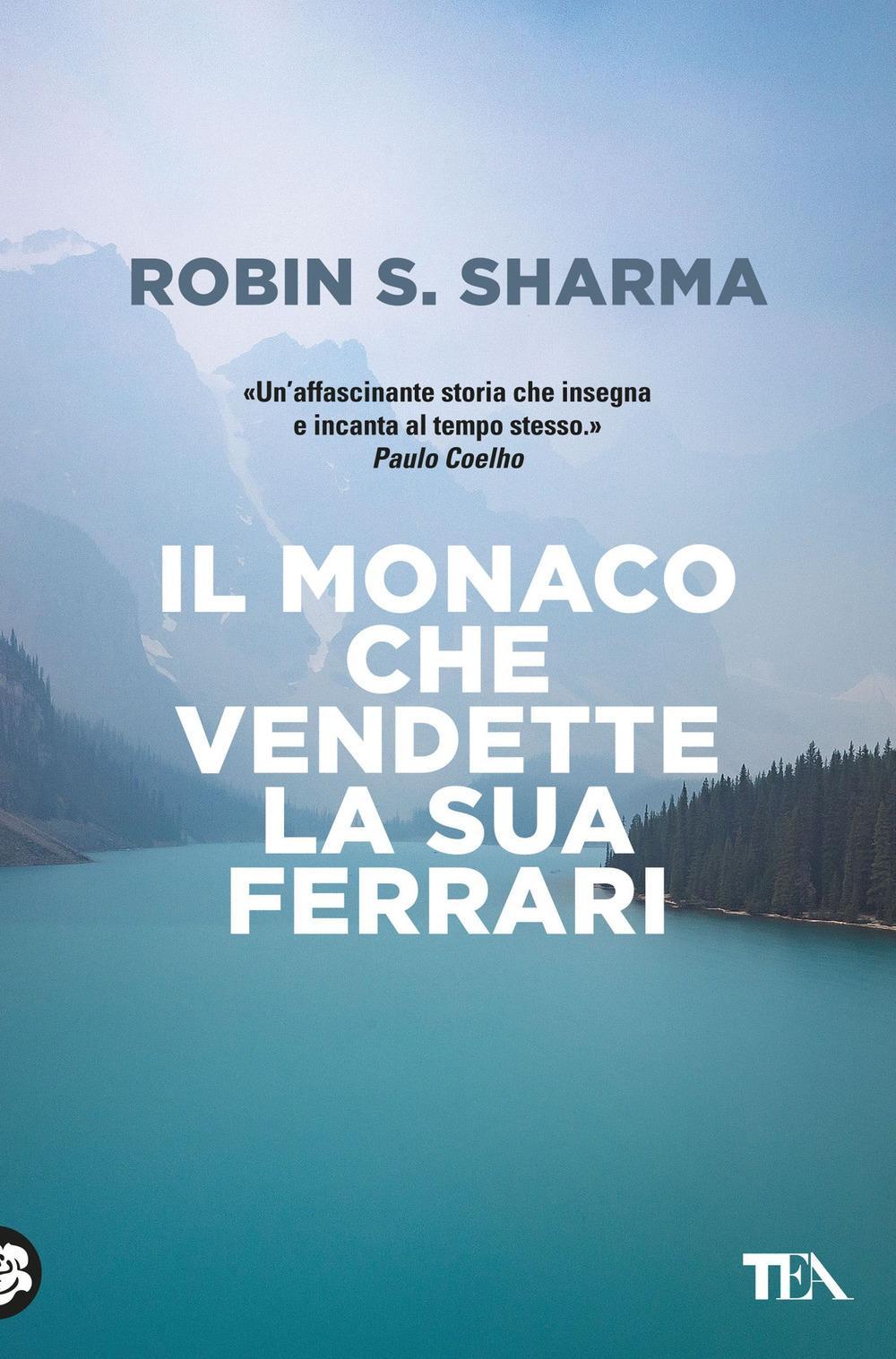 IL MONACO CHE VENDETTE LA SUA FERRARI di R. Sharma