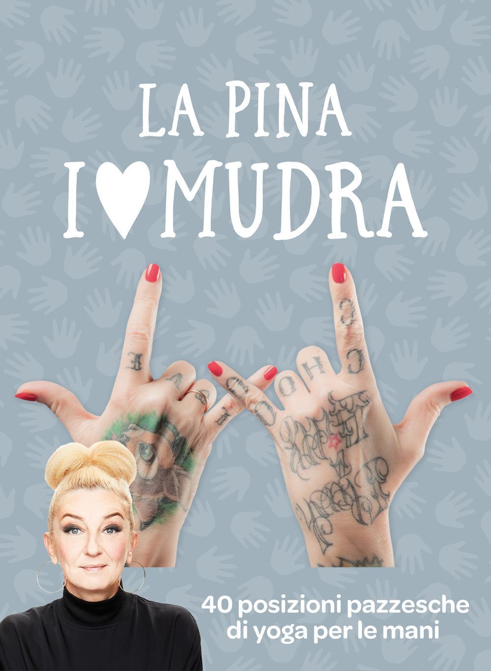 I ❤️LOVE ❤️ MUDRA di La Pina