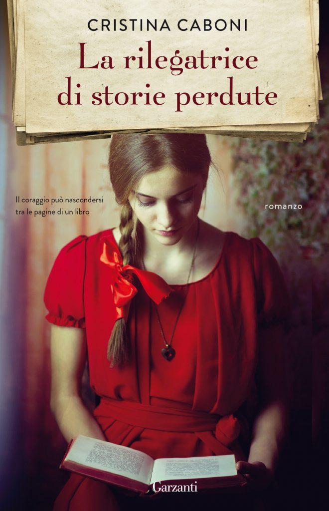 La rilegatrice di storie perdute di Cristina Caboni