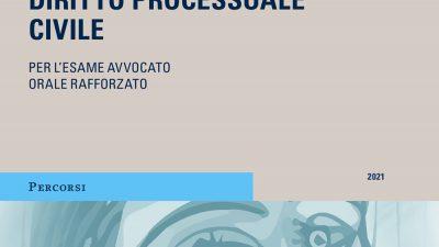 Orale Rafforzato😱 – SINTESI DI DIRITTO PROCESSUALE CIVILE GIUFFRE' 2021