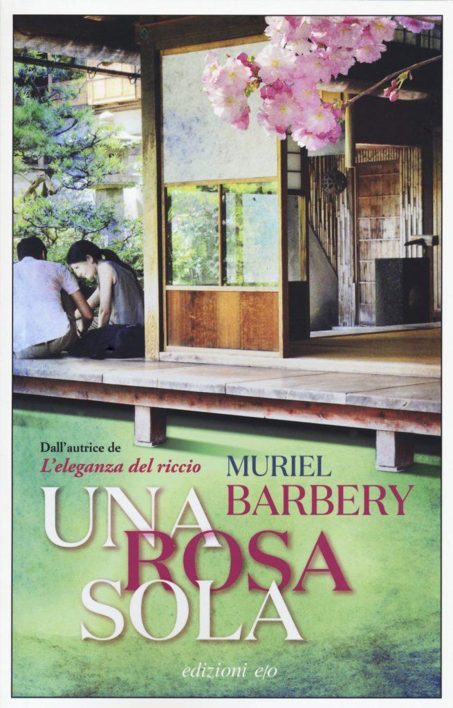 UNA ROSA SOLA di Muriel Barbery