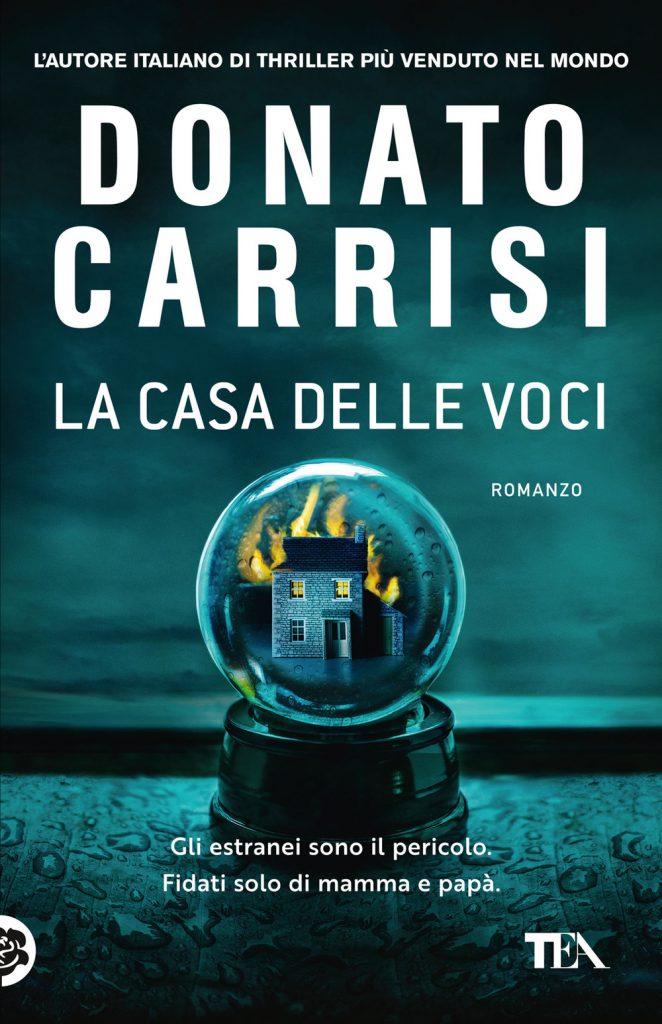 LA CASA DELLE VOCI di Donato Carrisi