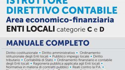 CONCORSO ISTRUTTORE E ISTRUTTORE DIRETTIVO CONTABILE AREA ECONOMICO-FINANZIARIA ENTI LOCALI CATEGORIE C E D