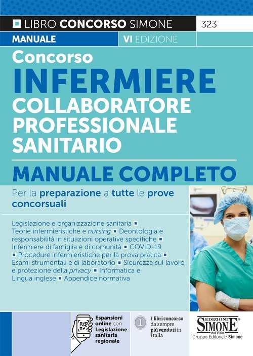 CONCORSO INFERMIERE COLLABORATORE PROFESSIONALE SANITARIO Manuale completo