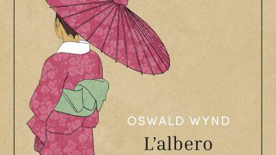 L'ALBERO DI ZENZERO di Oswald Wynd