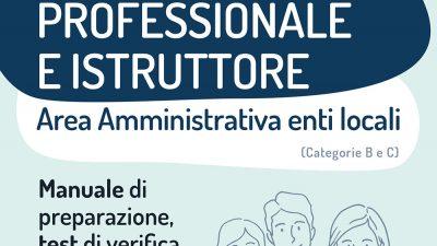CONCORSO COLLABORATORE PROFESSIONALE E ISTRUTTORE Area Amministrativa Enti Locali Cat. B e C EdiSES