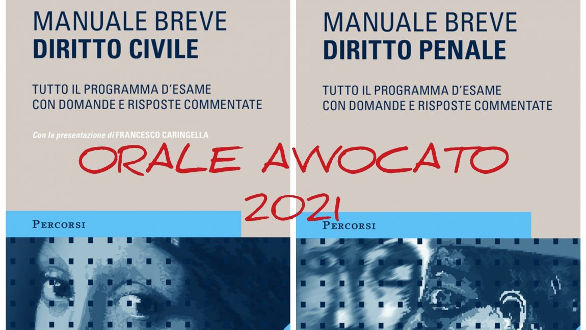 ORALE AVVOCATO 2021 – MANUALI BREVI GIUFFRE'