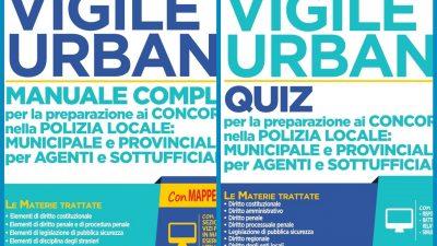 CONCORSO VIGILE URBANO – MANUALE + QUIZ Nel Diritto Editore