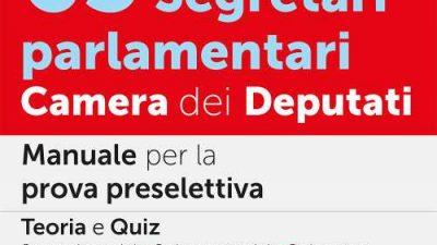 CONCORSO 65 SEGRETARI PARLAMENTARI: Camera dei deputati – Edizioni Simone