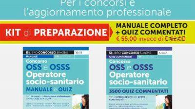 CONCORSO OSS E OSSS Operatori socio-sanitari – KIT DI PREPARAZIONE Edizioni Simone