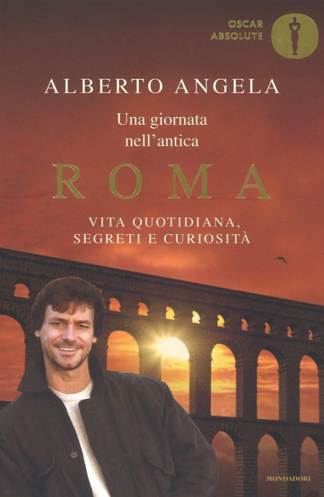 Una giornata nell'antica Roma di Alberto Angela